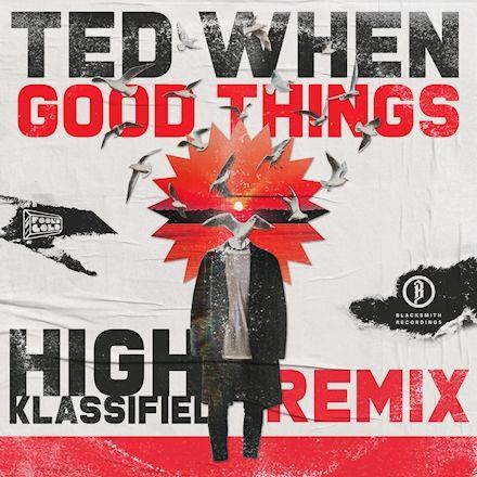 Good Things – High Klassified Remix