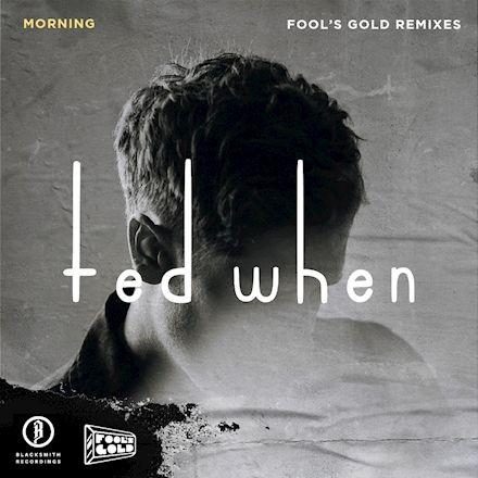 morning (Fool's Gold Remixes EP)